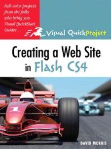 Foto Cover di Creating a Web Site with Flash CS4 Professional, Ebook inglese di David Morris, edito da Pearson Education