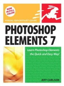 Foto Cover di Photoshop Elements 7 for Windows, Ebook inglese di Jeff Carlson, edito da Pearson Education
