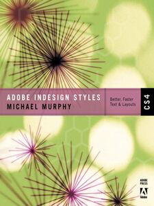 Ebook in inglese Adobe® InDesign® CS4 Styles Murphy, Michael