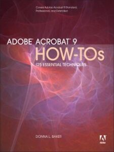 Foto Cover di Adobe Acrobat 9 How-Tos, Ebook inglese di Donna L. Baker, edito da Pearson Education