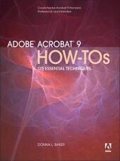 Adobe Acrobat 9 How-Tos