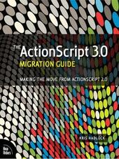 The ActionScript™ 3.0 Migration Guide