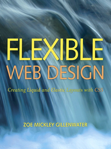 Ebook in inglese Flexible Web Design Gillenwater, Zoe Mickley
