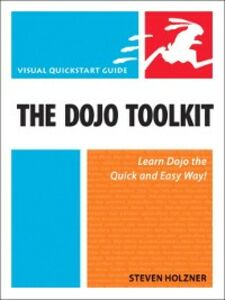 Foto Cover di The Dojo Toolkit, Ebook inglese di Steven Holzner, edito da Pearson Education