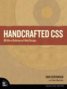 Ebook in inglese Handcrafted CSS Cederholm, Dan , Marcotte, Ethan