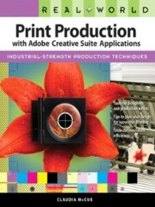Ebook in inglese Real World Print Production with Adobe Creative Suite Applications McCue, Claudia