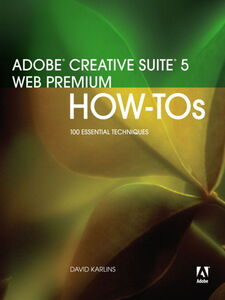 Ebook in inglese Adobe Creative Suite 5 Web Premium How-Tos Karlins, David