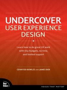 Ebook in inglese Undercover User Experience Design Bowles, Cennydd , Box, James