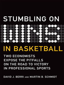 Foto Cover di Stumbling On Wins in Basketball, Ebook inglese di David Berri,Martin Schmidt, edito da Pearson Education
