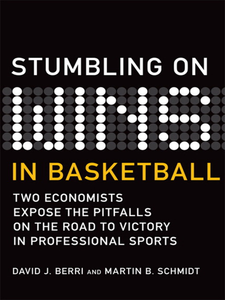 Ebook in inglese Stumbling On Wins in Basketball Berri, David , Schmidt, Martin