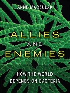 Foto Cover di Allies and Enemies, Ebook inglese di Anne Maczulak, edito da Pearson Education