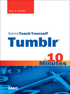 Ebook in inglese Sams Teach Yourself Tumblr® in 10 Minutes Smith, Bud E.