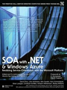 Ebook in inglese SOA with .NET and Windows Azure™ Chou, David , deVadoss, John , Erl, Thomas , Gandhi, Nitin