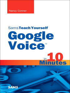 Ebook in inglese Sams Teach Yourself Google Voice™ in 10 Minutes Conner, Nancy