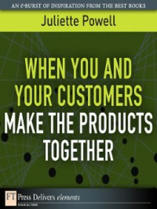 Ebook in inglese When You and Your Customers Make the Products Together Powell, Juliette