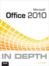 Microsoft® Office 2010 In Depth