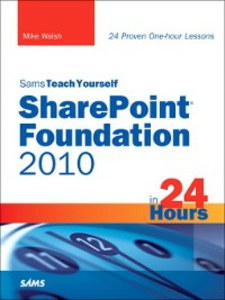 Ebook in inglese Sams Teach Yourself SharePoint® Foundation 2010 in 24 Hours Walsh, Mike