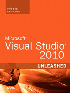 Ebook in inglese Microsoft Visual Studio 2010 Unleashed Powers, Lars , Snell, Mike