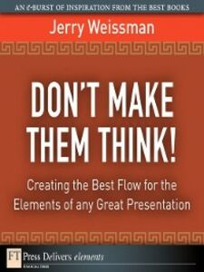 Ebook in inglese Don't Make Them Think! Weissman, Jerry
