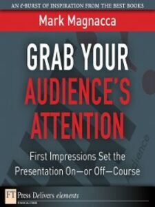 Ebook in inglese Grab Your Audience's Attention Magnacca, Mark