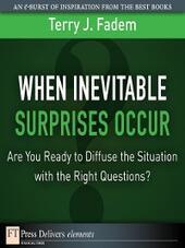When the Inevitable Surprises Occur