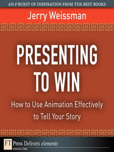Foto Cover di Presenting to Win, Ebook inglese di Jerry Weissman, edito da Pearson Education