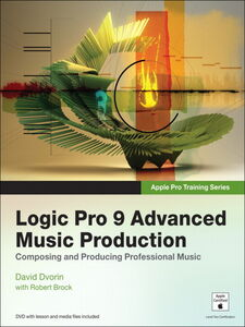 Foto Cover di Logic Pro 9 Advanced Music Production, Ebook inglese di Robert Brock,David Dvorin, edito da Pearson Education