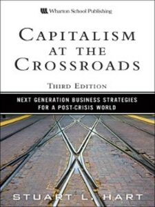 Ebook in inglese Capitalism at the Crossroads Hart, Stuart L.