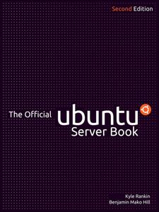 Ebook in inglese The Official Ubuntu Server Book Hill, Benjamin Mako , Rankin, Kyle