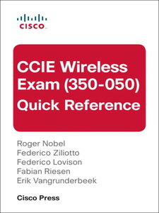 Ebook in inglese CCIE Wireless Exam (350-050) Quick Reference Lovison, Federico , Nobel, Roger , Riesen, Fabian , Vangrunderbeek, Erik