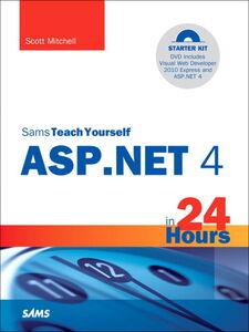 Foto Cover di Sams Teach Yourself ASP.NET 4 in 24 Hours, Ebook inglese di Scott Mitchell, edito da Pearson Education