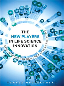 Ebook in inglese The New Players in Life Science Innovation Mroczkowski, Tomasz