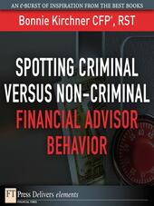 Spotting Criminal Versus Non-Criminal Financial Advisor Behavior