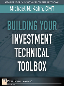 Ebook in inglese Building Your Investment Technical Toolbox CMT, Michael N. Kahn