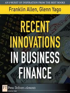 Ebook in inglese Recent Innovations in Business Finance Allen, Franklin , Yago, Glenn