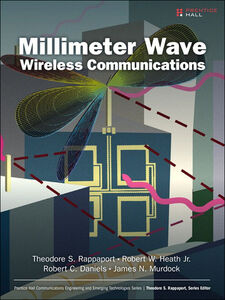 Ebook in inglese Millimeter Wave Wireless Communications Daniels, Robert C. , Heath, Robert W., Jr. , Murdock, James N. , Rappaport, Theodore S.