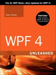 Ebook in inglese WPF 4 Unleashed Nathan, Adam