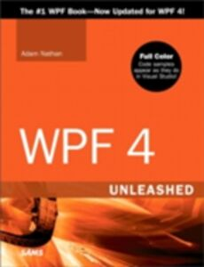 Foto Cover di WPF 4 Unleashed, Ebook inglese di Adam Nathan, edito da Pearson Education