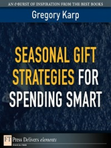Ebook in inglese Seasonal Gift Strategies for Spending Smart Karp, Gregory