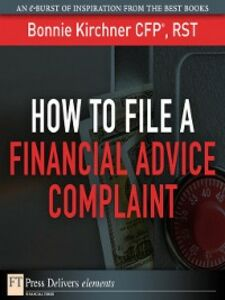 Ebook in inglese How to File a Financial Advice Complaint Kirchner, Bonnie
