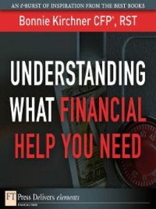 Ebook in inglese Understanding What Financial Help You Need Kirchner, Bonnie