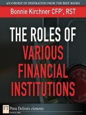 The Roles of Various Financial Institutions