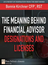 The Meaning Behind Financial Advisor Designations and Licenses