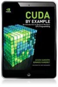 Ebook in inglese CUDA by Example Kandrot, Edward , Sanders, Jason