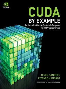 Foto Cover di CUDA by Example, Ebook inglese di Edward Kandrot,Jason Sanders, edito da Pearson Education