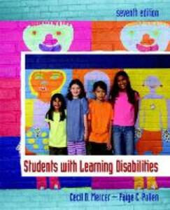 Students with Learning Disabilities - Cecil D. Mercer,Paige C. Pullen - cover