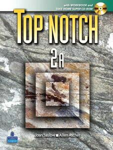 Top Notch 2 with Super CD-ROM Split B (Units 6-10) with Workbook and Super CD-ROM - Joan M. Saslow,Allen Ascher - cover