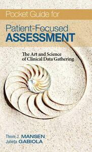 Pocket Guide for Patient Focused Assessment: The Art and Science of Clinical Data Gathering - Thomas Mansen - cover