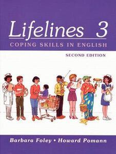 Lifelines 3: Coping Skills In English - Barbara Foley,Howard Pomann - cover