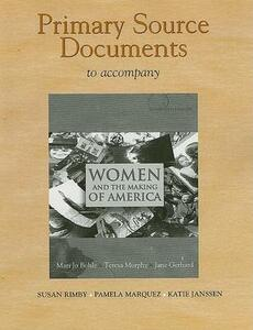 Documents Collection for Women and the Making of America, Combined Volume - Mari Jo Buhle - cover